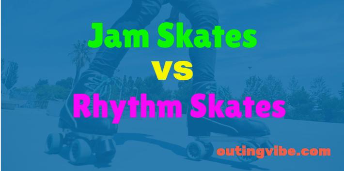 Jam Skates Vs Rhythm Skates